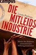 Linda Polman: Die Mitleidsindustrie