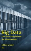 Big Data - Heinrich Geiselberger, Tobias Moorstedt