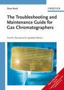 The Troubleshooting and Maintenance Guide for Gas Chromatographers