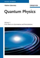 Quantum Physics: 2 Volume Set: 1.From Basics to Symmetries and Perturbations / 2.From Time-Dependent Dynamics to Many-Body Physics and Quantum Chaos: 1-2