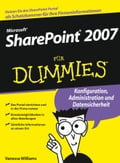 Microsoft SharePoint 2007 für Dummies - Frank Geisler, Vanessa L. Williams