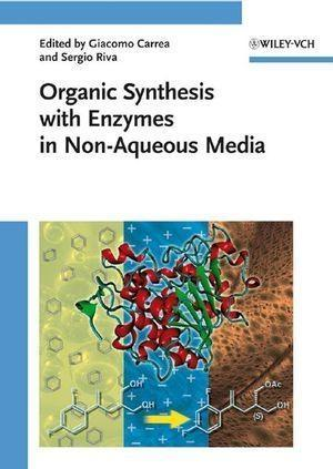 Organic Synthesis with Enzymes in Non-Aqueous Media als eBook von - Wiley-VCH