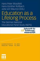 Education as a Lifelong Process: The German National Educational Panel Study (Neps) - Blossfeld, Hans-Peter / Ro Bach, Hans-G Nther / Maurice, Jutta Von