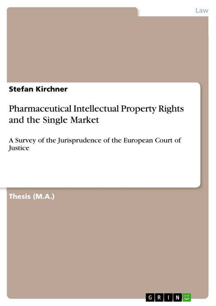 Pharmaceutical Intellectual Property Rights and the Single Market als eBook Download von Stefan Kirchner - Stefan Kirchner