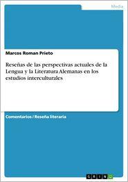 Reseñas de las perspectivas actuales de la Lengua y la Literatura Alemanas en los estudios interculturales - Marcos Roman Prieto