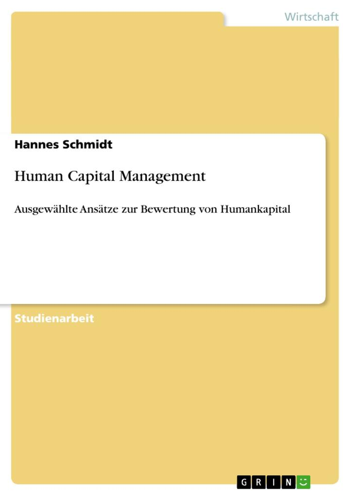 Human Capital Management als Buch von Hannes Schmidt - GRIN Publishing