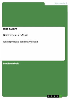 Brief versus E-Mail - Kumm, Jana