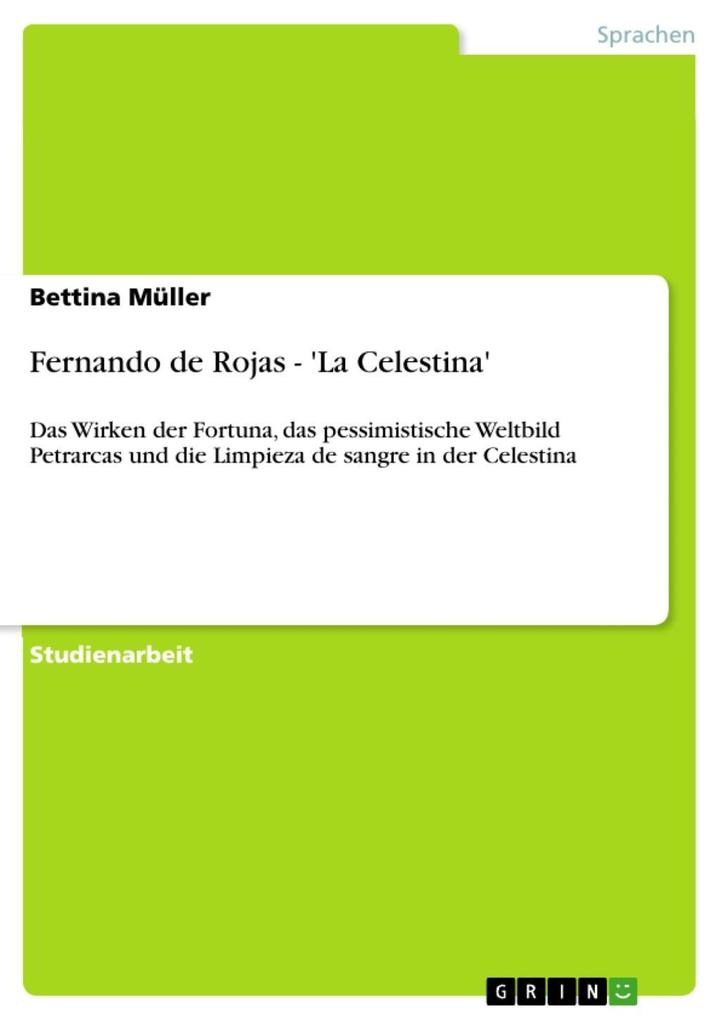 Fernando de Rojas - ´La Celestina´ als eBook Download von Bettina Müller - Bettina Müller