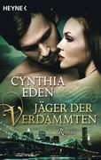 Eden, Cynthia: Jäger der Verdammten