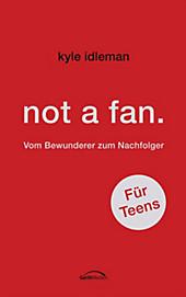 not a fan. Für Teens