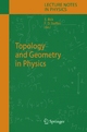 Topology and Geometry in Physics - Eike Bick; Frank Daniel Steffen