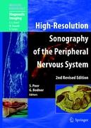 High-Resolution Sonography of the Peripheral Nervous System (Medical Radiology / Diagnostic Imaging)