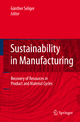 Sustainability in Manufacturing - Günther Seliger