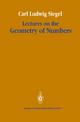 Lectures on the Geometry of Numbers - Carl Ludwig Siegel