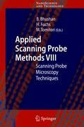 Applied Scanning Probe Methods VIII: Scanning Probe Microscopy Techniques (NanoScience and Technology)
