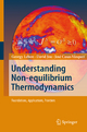 Understanding Non-equilibrium Thermodynamics - Georgy Lebon; David Jou