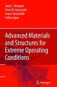 Advanced Materials and Structures for Extreme Operating Conditions