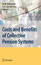 Costs and Benefits of Collective Pension Systems - Onno W. Steenbeek; S. G. Fieke van der Lecq