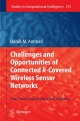 Challenges and Opportunities of Connected k-Covered Wireless Sensor Networks - Habib M. Ammari