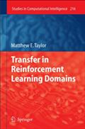 Transfer in Reinforcement Learning Domains - Matthew Taylor