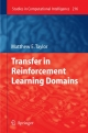 Transfer in Reinforcement Learning Domains - Matthew E. Taylor
