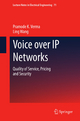 Voice over IP Networks - Pramode K. Verma; Ling Wang