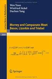 Morrey and Campanato Meet Besov, Lizorkin and Triebel - Yang, Dachun / Yuan, Wen / Sickel, Winfried