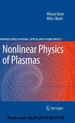 Gebr. - Nonlinear Physics of Plasmas (Springer Series on Atomic, Optical, and Plasma Physics)
