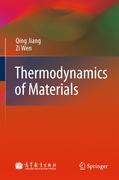 Jiang, Qing;Wen, Zi: Thermodynamics of Materials