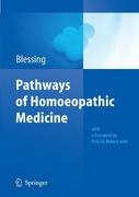 Bettina Blessing: Pathways of Homoeopathic Medicine