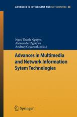 Advances in Multimedia and Network Information System Technologies - Ngoc-Thanh Nguyen; Aleksander Zgrzywa; Andrzej Czyzewski