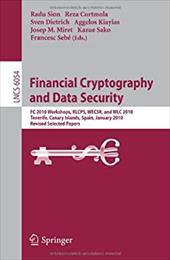 Financial Cryptography and Data Security: FC 2010 Workshops, RLCPS, WECSR, and WLC 2010, Tenerife, Canary Islands, Spain, January - Sion, Radu / Curtmola, Reza / Dietrich, Sven