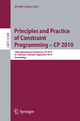 Principles and Practice of Constraint Programming - CP 2010 - David Cohen