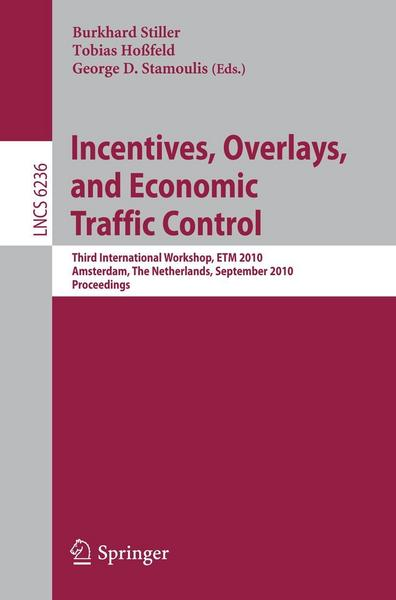 Incentives, Overlays, and Economic Traffic Control - Springer Berlin