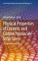 Physical Properties of Ceramic and Carbon Nanoscale Structures - Stefano Bellucci
