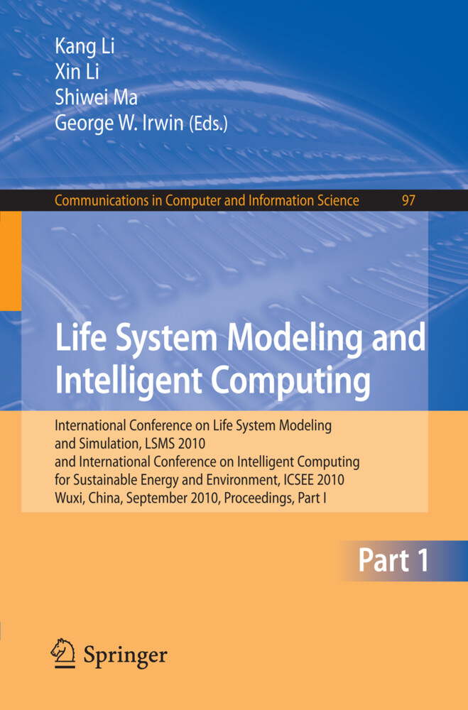 Life System Modeling and Intelligent Computing als Buch von