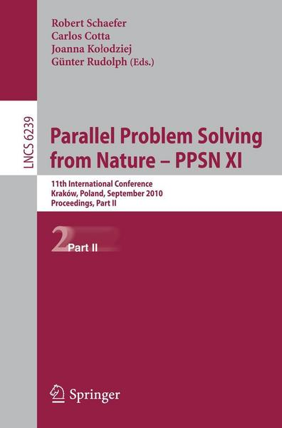 Parallel Problem Solving from Nature, PPSN XI - Springer Berlin