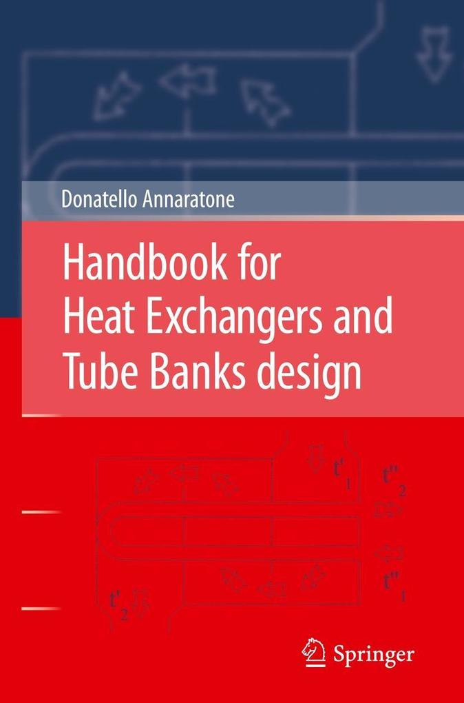 Handbook for Heat Exchangers and Tube Banks design als Buch von Donatello Annaratone - Donatello Annaratone