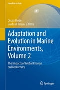 Adaptation and Evolution in Marine Environments, Volume 2 - Cinzia Verde, Guido di Prisco
