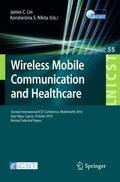 Wireless Mobile Communication and Healthcare: Second International ICST Conference, MobiHealth 2010, Ayia Napa, Cyprus, October 18 - 20, 2010, Revised ... and Telecommunications Engineering)