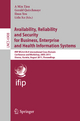 Availability, Reliability and Security for Business, Enterprise and Health Information Systems - A Min Tjoa; Gerald Quirchmayr; Ilsun You; Lida Xu