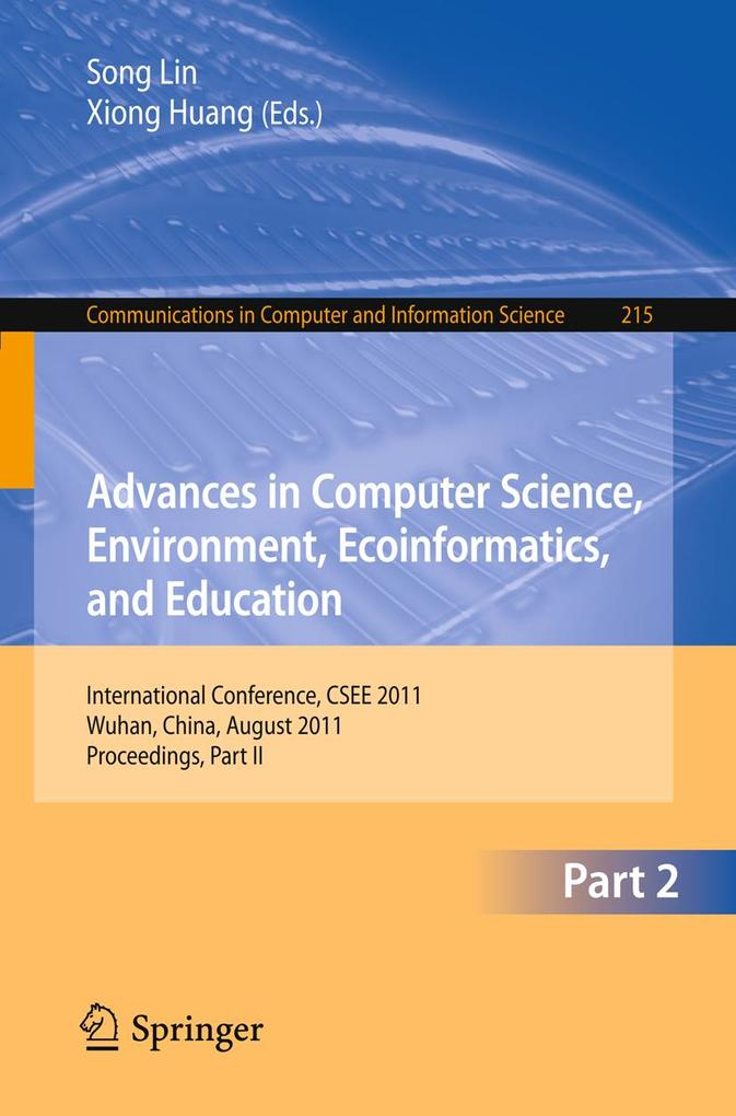 Advances in Computer Science, Environment, Ecoinformatics, and Education, Part II als eBook Download von