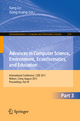 Advances in Computer Science, Environment, Ecoinformatics, and Education, Part III - Sally Lin; Xiong Huang