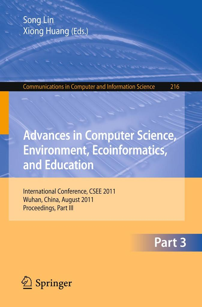 Advances in Computer Science, Environment, Ecoinformatics, and Education, Part III als eBook Download von
