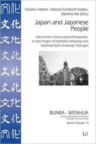 Japan and Japanese People: Views from a Transcultural Perspective. A Joint Project of Doshisha University and Eberhard Karls Un - Osamu Hattori