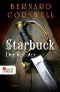 Bernard Cornwell: Starbuck: Der Verräter