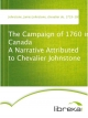 The Campaign of 1760 in Canada A Narrative Attributed to Chevalier Johnstone - James Johnstone Johnstone