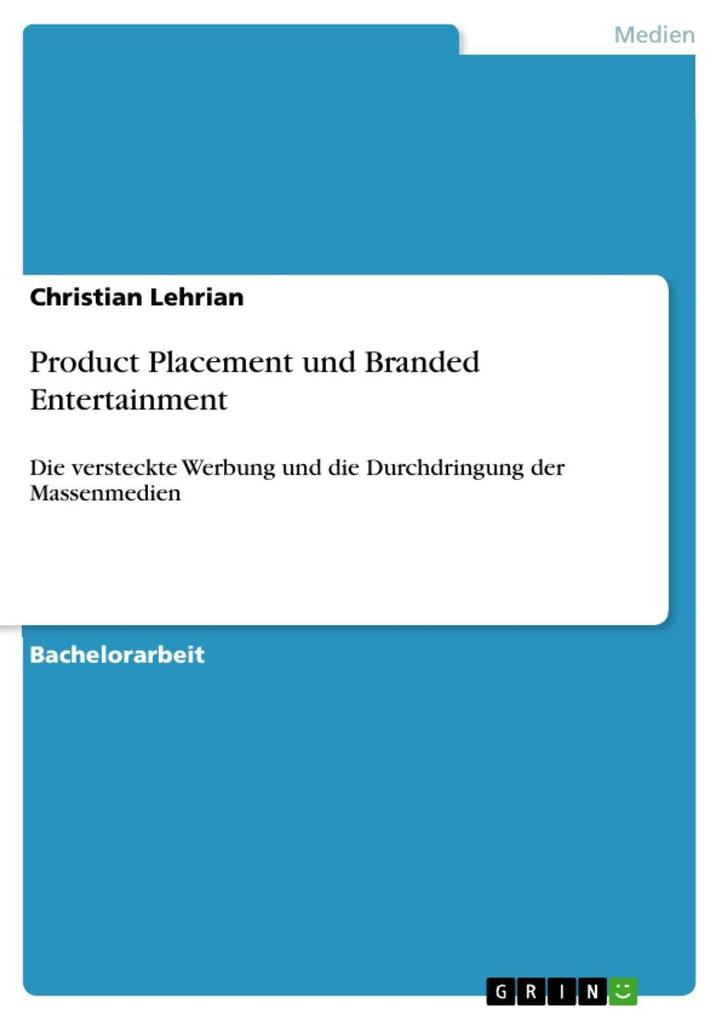Product Placement und Branded Entertainment als eBook Download von Christian Lehrian - Christian Lehrian