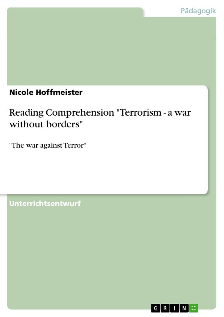 Reading Comprehension Terrorism - a war without borders als eBook von Nicole Hoffmeister - GRIN Verlag