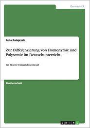 Zur Differenzierung von Homonymie und Polysemie im Deutschunterricht German Edition